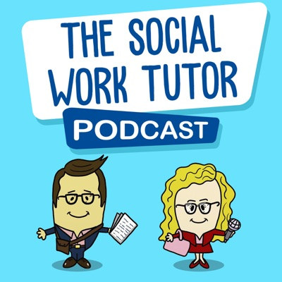 The Social Work Tutor Podcast