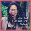 Sacred Emergence Podcast with Michelle Wong artwork