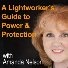 A Lightworker's Guide to Power & Protection: #2: Ascended Master