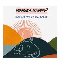 Makhanda RU Happy podcast