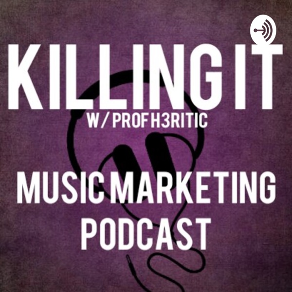 Killing It: A Guide to Music Marketing