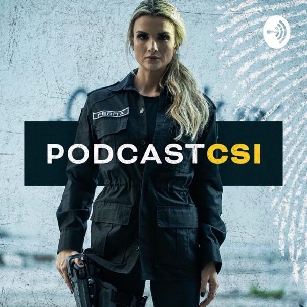 Podcast CSI