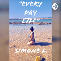 """""""Every Day Life"""" podcast"""