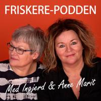 FRISKERE-PODDEN podcast