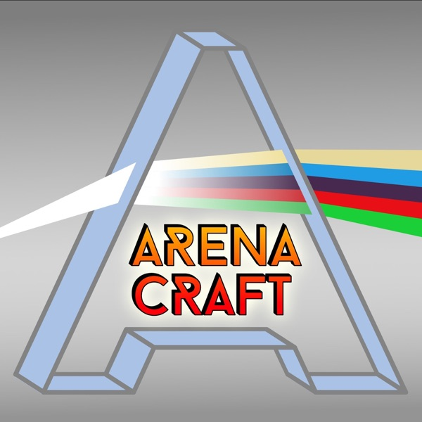 Arena Craft – A Magic: The Gathering (MTG) Arena Podcast