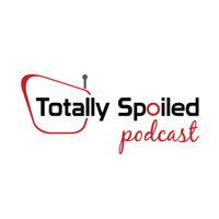 Totally Spoiled Podcast podcast