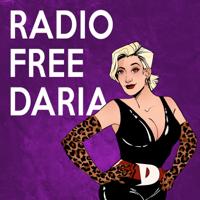 Radio Free Daria podcast
