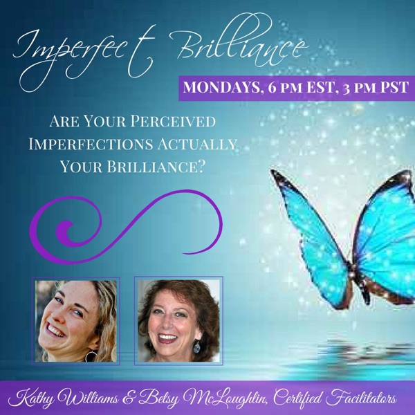 Imperfect Brilliance ~ Betsy McLoughlin & Kathy Williams
