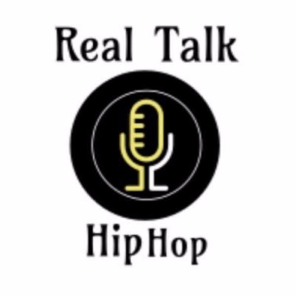 Real Talk & Hip Hop