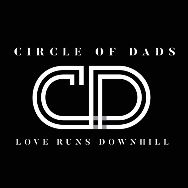 The Circle of Dads Podcast