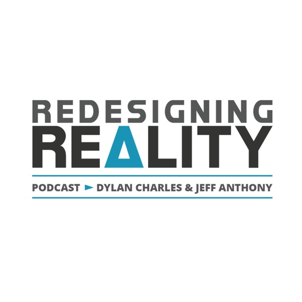 Redesigning Reality