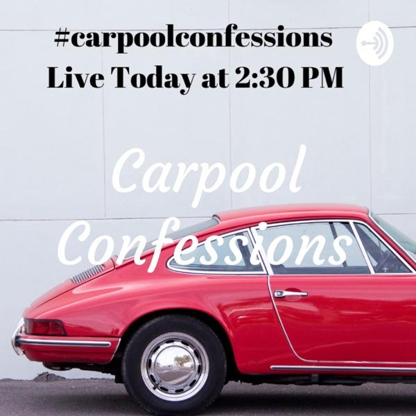 Carpool Confessions