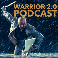 Warrior 2.0 The Evolution of Personal Leadership podcast
