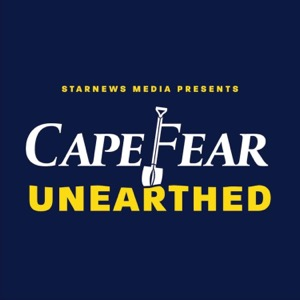 Cape Fear Unearthed