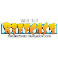 True Blue Riffcast podcast