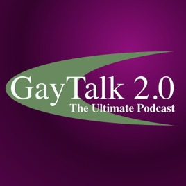 Gay Talk 2 0: The Ultimate LGBT PodCast on Apple Podcasts