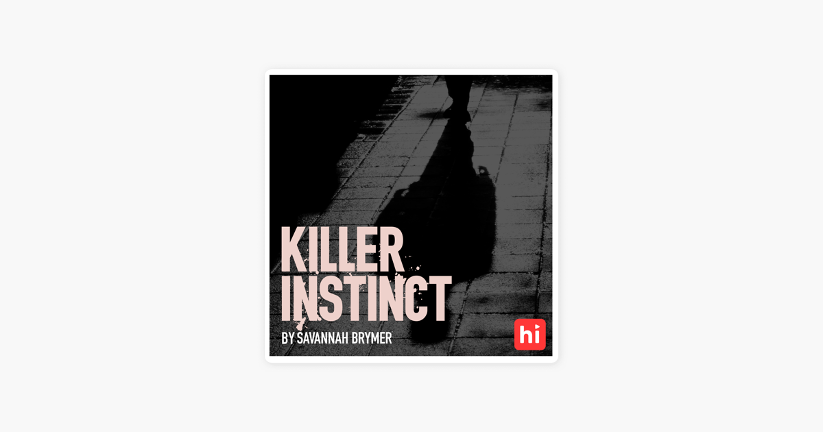 Apple Podcasts पर Killer Instinct