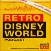 Retro Disney World Podcast artwork