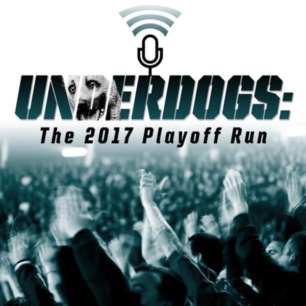 Underdogs: The 2017 Playoff Run