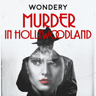 Murder in Hollywoodland:Wondery