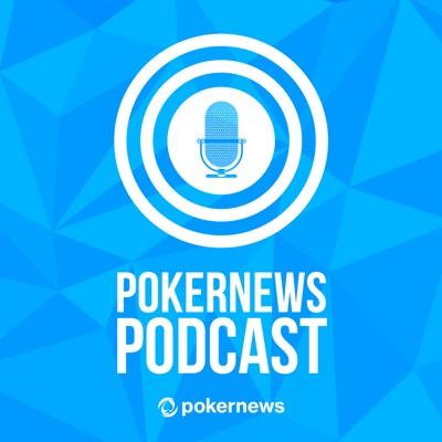 PokerNews Podcast