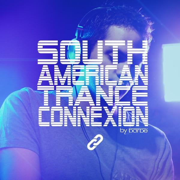 South American Trance Connexion DJ Barbé