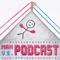 Man vs Podcast podcast