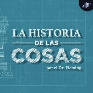 La historia de las cosas | PIA Podcast