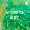 Everything and Nothing  artwork