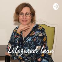Létezésed tere podcast