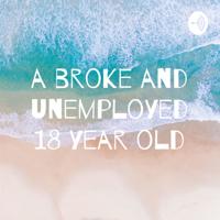 broke and unemployed yeet