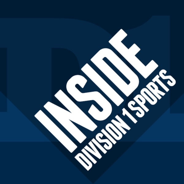 Inside Division 1 Sports Podcast