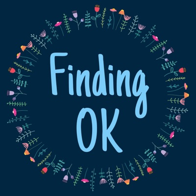 Finding OK - A Podcast for Survivors of Abuse