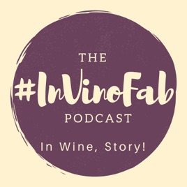 The #InVinoFab Podcast on Apple Podcasts