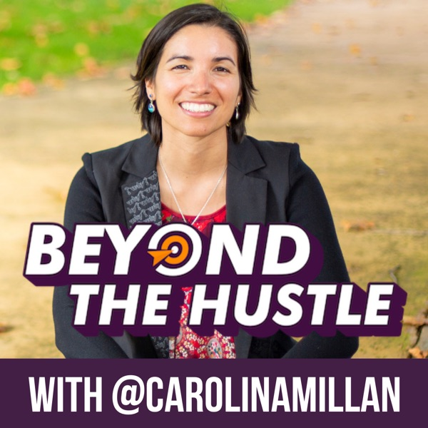 Beyond The Hustle