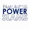 Pancakes and Powerslams artwork