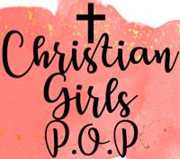 Christian Girls P.O.P. podcast