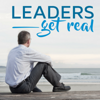 Leaders Get Real podcast