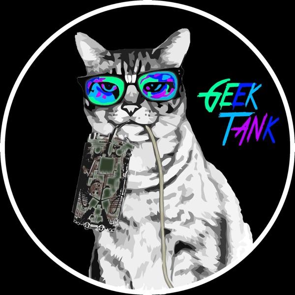 Geek Tank