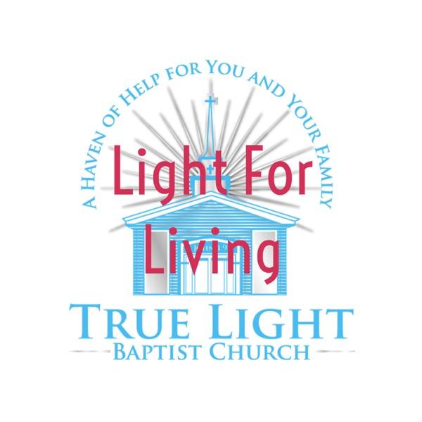 """""""Light For Living"""""""