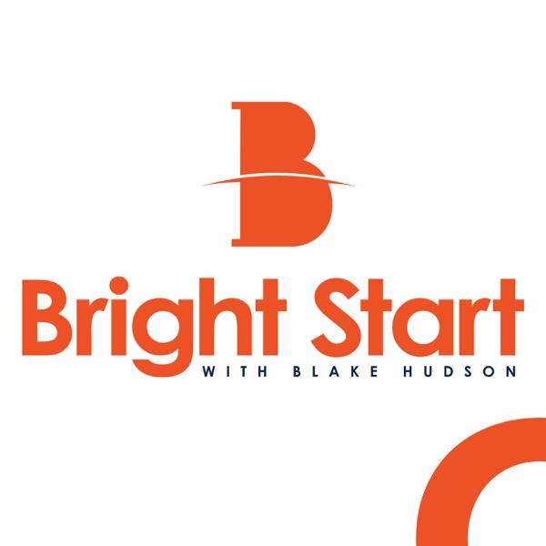 Bright Start with Blake Hudson