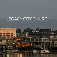 Legacy City Church Bremerton podcast