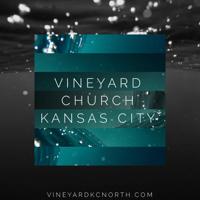 Vineyard KC Weekend Messages podcast