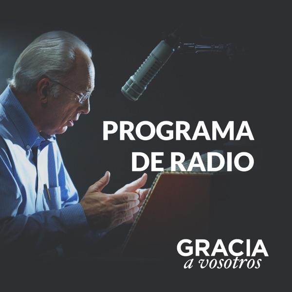 Gracia a Vosotros: Podcast del Programa Radial