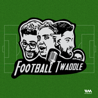 Football Twaddle podcast
