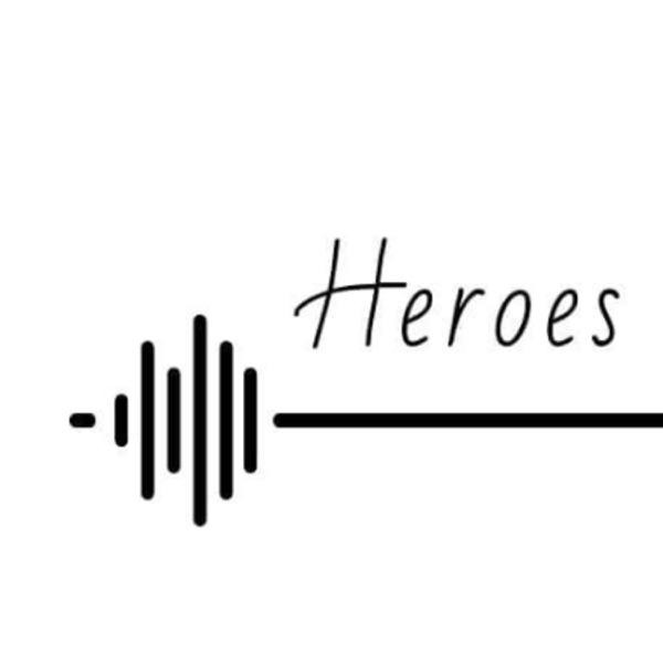 Heroes in my eyes