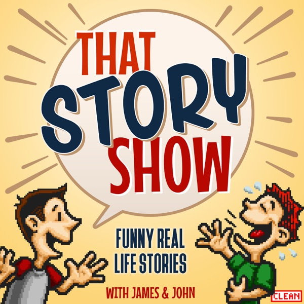 That Story Show - Clean Comedy