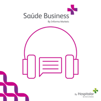 Podcast Saúde Business