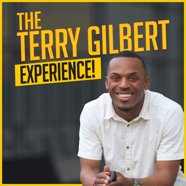 The Terry Gilbert Experience