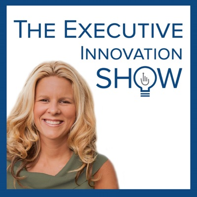 The Executive Innovation Show